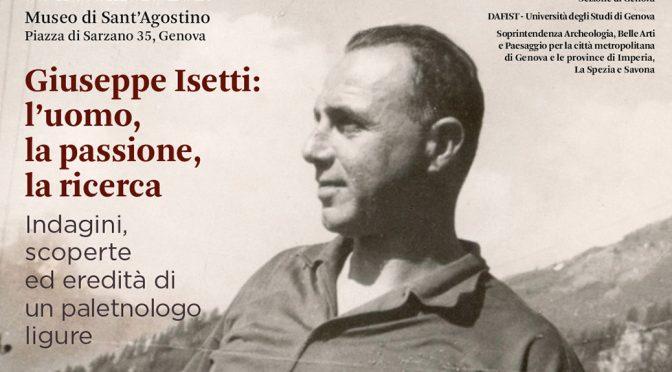 Giuseppe Isetti: l'uomo, la passione, la ricerca
