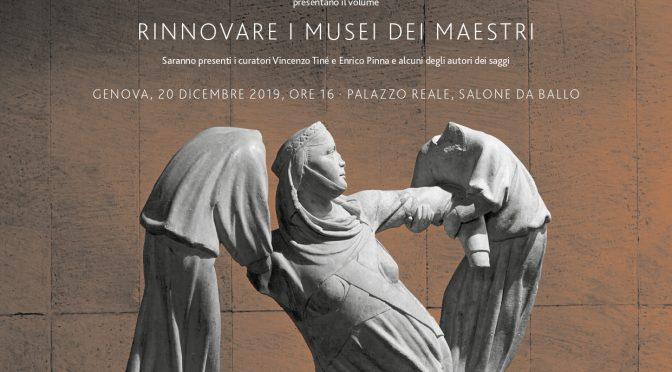 Rinnovare i  musei dei maestri (Rinviato per allerta meteo)